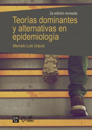 Cubierta para Teorías dominantes y alternativas en epidemiología
