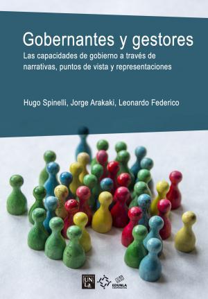 Cubierta para Gobernantes y gestores: Las capacidades de gobierno a través de narrativas, puntos de vista y representaciones